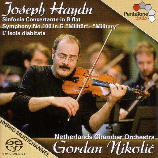海顿: 降B大调交响协奏曲 / 第100号交响曲'军队',Gordan Nikolic, Netherlands Chamber Orchestra