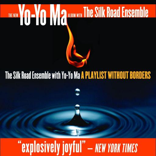 无国界之音·丝路之旅 (A Playlist Without Borders),马友友, 丝绸之路合奏团