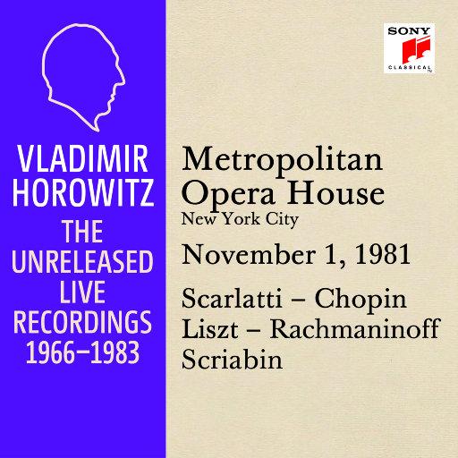 霍洛维茨:纽约大都会歌剧院独奏现场 November 1, 1981,Vladimir Horowitz