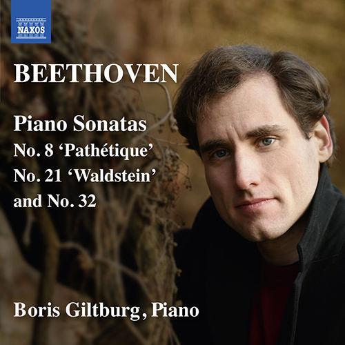 贝多芬:第8、21、32号奏鸣曲,Boris Giltburg