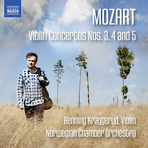 莫扎特:小提琴协奏曲 Nos 3,4,5,Henning Kraggerud