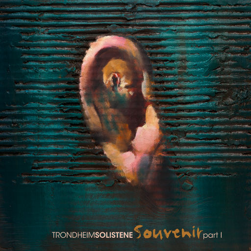 SOUVENIR part I,TrondheimSolistene 特隆赫姆独奏者室内乐团