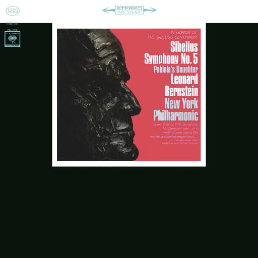 西贝柳斯:第五交响曲/Pohjola's Daughter (伯恩斯坦与纽约爱乐),Leonard Bernstein
