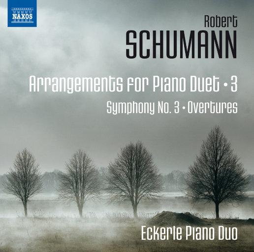 舒曼:改编作品 - 钢琴二重奏, Vol.3,Eckerle Piano Duo