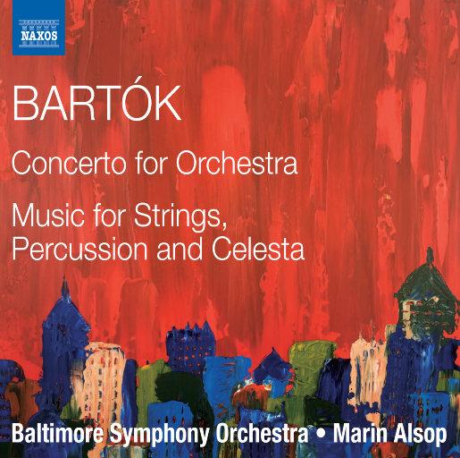 巴托克:乐队协奏曲,Sz.116/弦乐、打击乐和钢片琴作品,Sz.106,Marin Alsop
