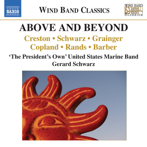 Above and Beyond (Live),The President's Own United States Marine Band/ Gerard Schwarz