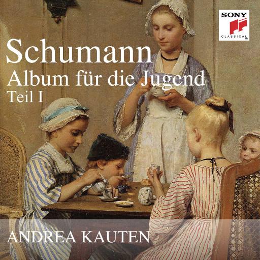 舒曼:少年钢琴曲集,Andrea Kauten
