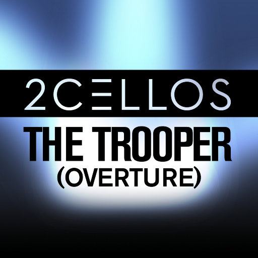 The Trooper (Overture),2CELLOS