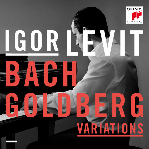 巴赫:哥德堡变奏曲,BWV988(伊戈尔·列维特),Igor Levit