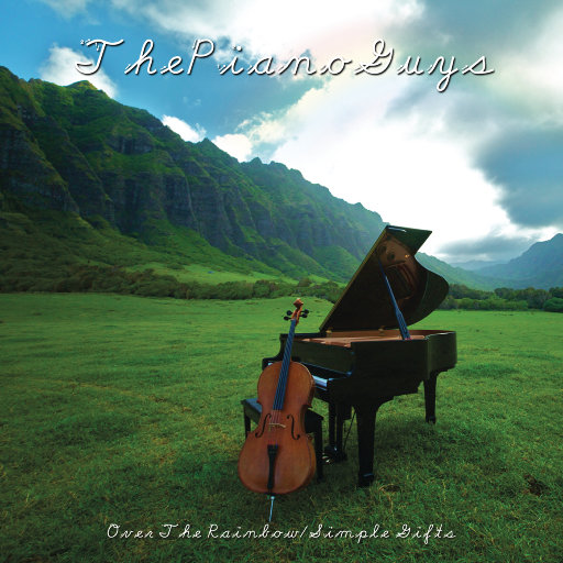 Over the Rainbow / Simple Gifts,The Piano Guys