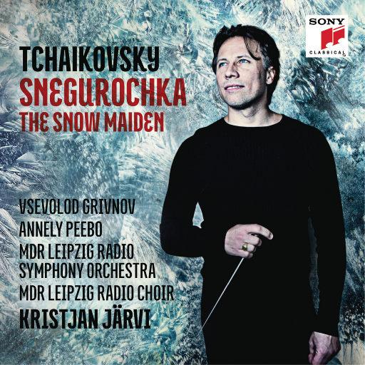 柴可夫斯基:雪之少女,Kristjan Järvi