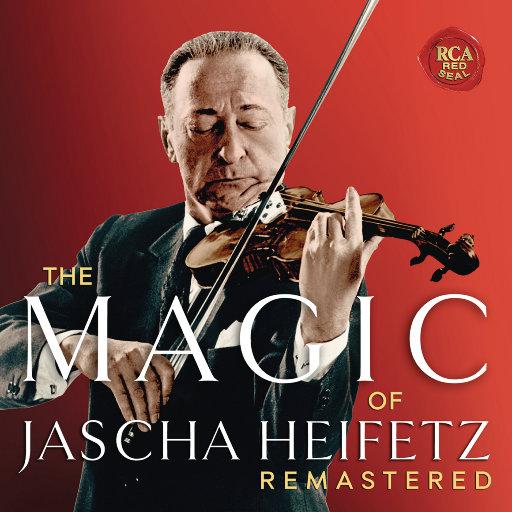 海菲兹:The Magic of Jascha Heifetz,Jascha Heifetz