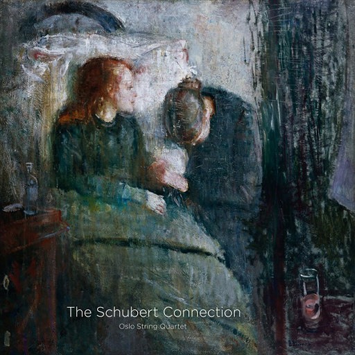 The Schubert Connection,Oslo String Quartet