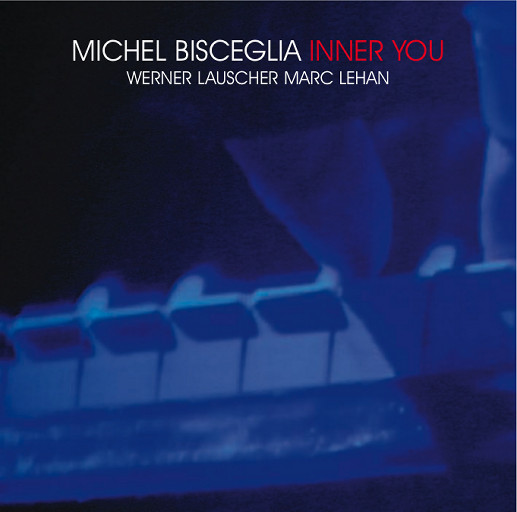 Inner You,Michel Bisceglia