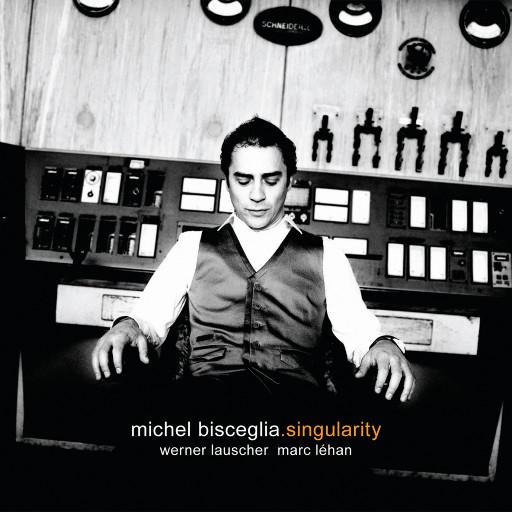 Singularity,Michel Bisceglia