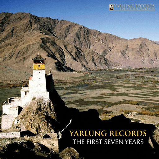 Yarlung Records : The First Seven Years,Various Artists