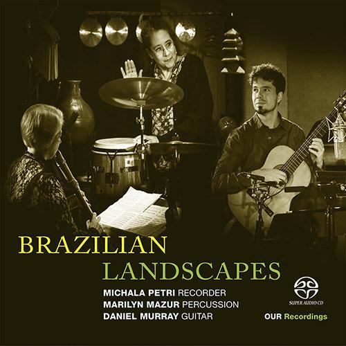 Brazilian Landscapes,Michala Petri