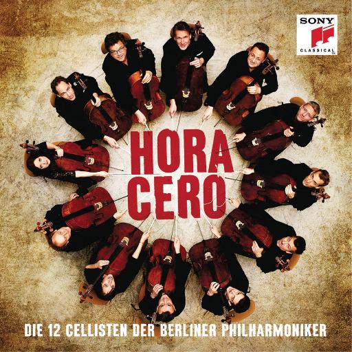 子夜琴吟 - 柏林爱乐十二把大提琴,Die 12 Cellisten der Berliner Philharmoniker