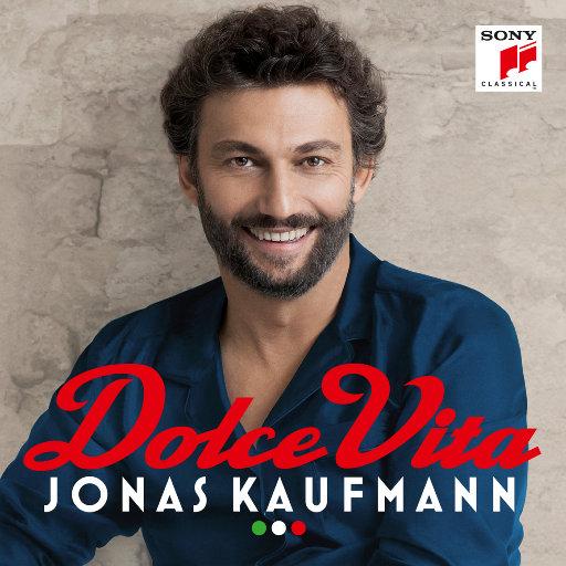 乔纳斯·考夫曼:甜蜜的生活 Dolce Vita,Jonas Kaufmann