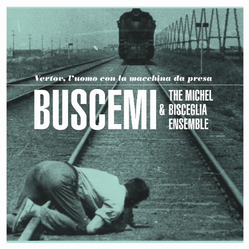 Vertov, l'uomo con la macchina da presa - Buscemi & Michel Bisceglia,Buscemi/Michel Bisceglia