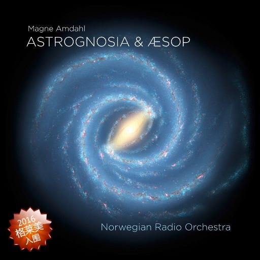 Astrognosia&Aesop,Dennis Storhoi / Norwegian Radio Orchestra